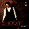 Ali Zafar New Album Jhoom