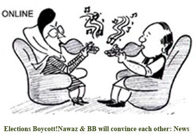 Elections Boycott!Nawaz & BB will convince each other
