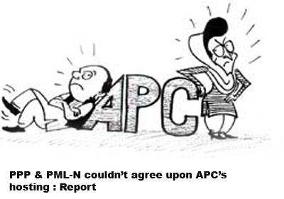 PPP & PML-N couldn't agree upon APC's hosting  Report