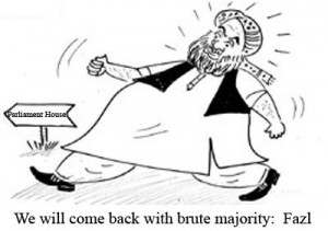 We will come back with brute majority