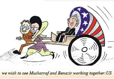 We wish to see Musharaf and Benazir working together